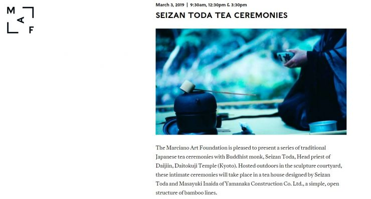The Marciano Art Foundation tea ceremony